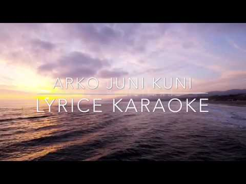 New Nepali Karaoke 2016 Arko Juni kuni with lyrics