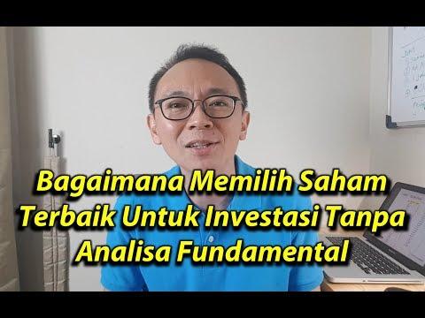Seri Nabung Saham #1: Bagaimana Memilih Saham Terbaik Untuk Investasi Tanpa Analisa Fundamental