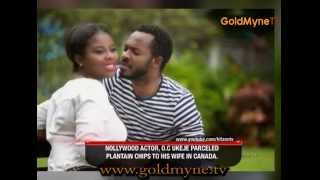 NOLLYWOOD ACTOR O C UKEJE PARCELED PLANTAIN CHIP TO HIS WIFE INCANADA