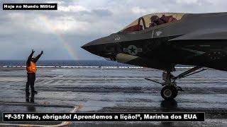 """""""F-35? Não, obrigado! Aprendemos a lição!"""", Marinha dos EUA"""