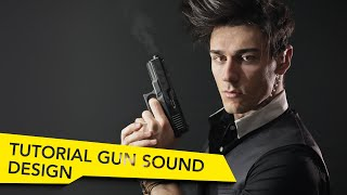 Gunshot Sound Design Tutorial - Free SFX