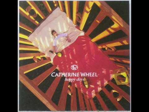 Catherine Wheel - Receive.wmv