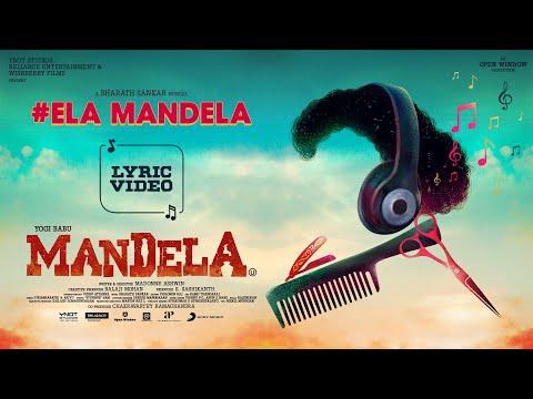 Mandela - Ela Mandela Lyric   Yogi Babu   Bharath Sankar   Madonne Ashwin