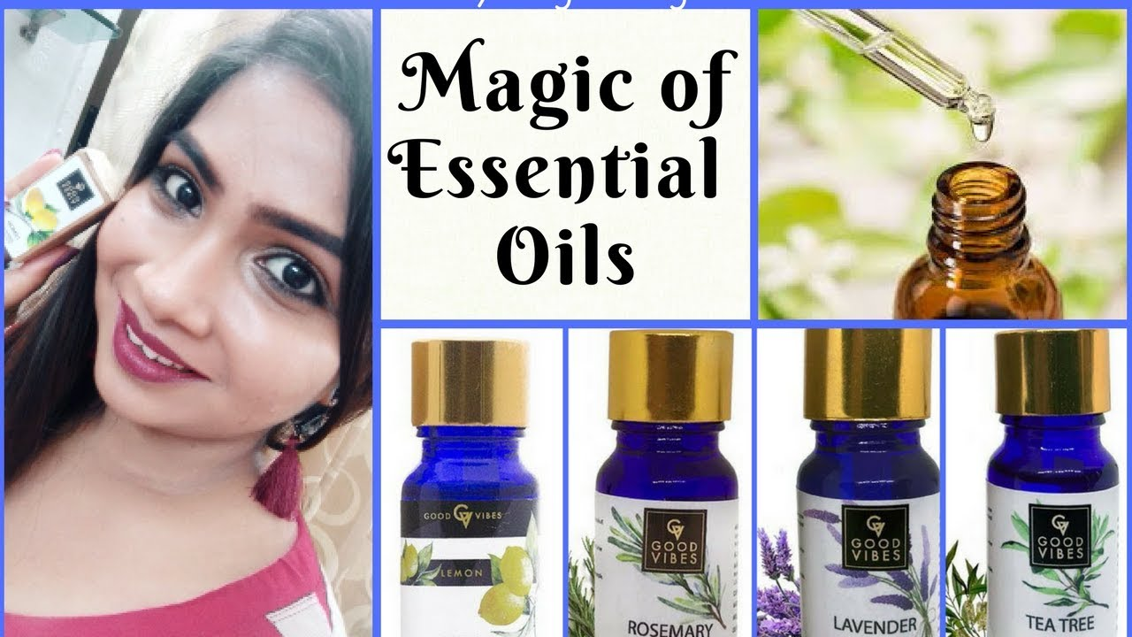 The Magic Of Essential Oils For Skin Hair And Wellness Good Vibes