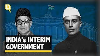 Here's All You Need to Know About India's Interim Government - The Quint