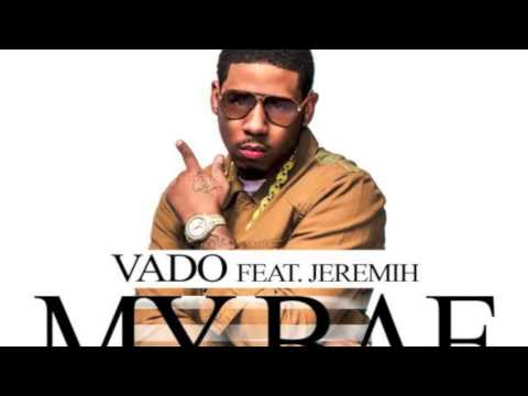 "VADO FT. JEREMIH ""MY BAE"" (OFFICIAL SINGLE"""