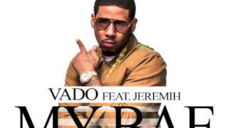 vado ft jeremih my bae official single