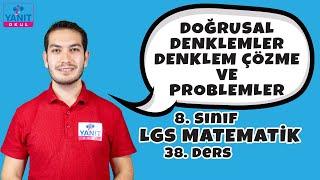 Doğrusal Denklemler | Denklem Çözme ve Problemler | 2021 LGS Matematik Konu Anlatımları