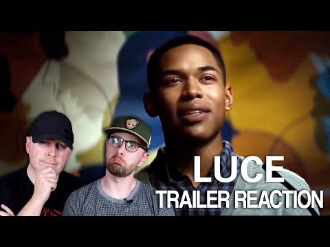 Luce Trailer #1 Reaction and Thoughts