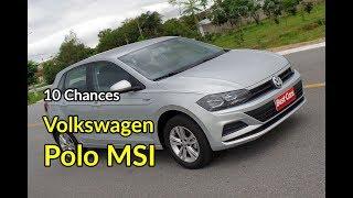 10 Chances: VW Polo MSI 1,6 anda bem e gasta pouco | Avaliação | Best Cars