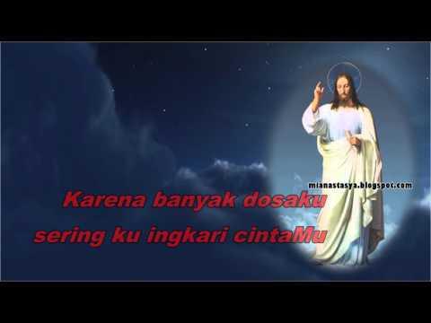 Jadikan Hatiku Istana CintaMu ( Lagu Rohani Katolik ) youtube lirik