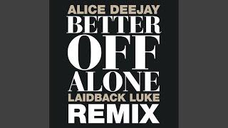 Better Off Alone (Remastered) (1999 Original Hit Radio)
