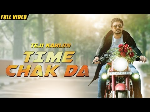 New Punjabi Songs 2016 | Time Chak Da |...