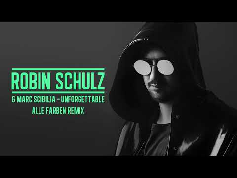 ROBIN SCHULZ & MARC SCIBILIA - UNFORGETTABLE [ALLE FARBEN REMIX] (OFFICIAL AUDIO)
