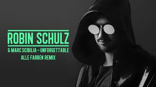 ROBIN SCHULZ & MARC SCIBILIA - UNFORGETTABLE [ALLE FARBEN REMIX] (OFFICIAL AUDIO)