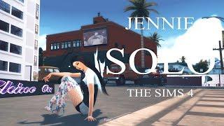 JENNIE 'SOLO' M/V | The Sims 4