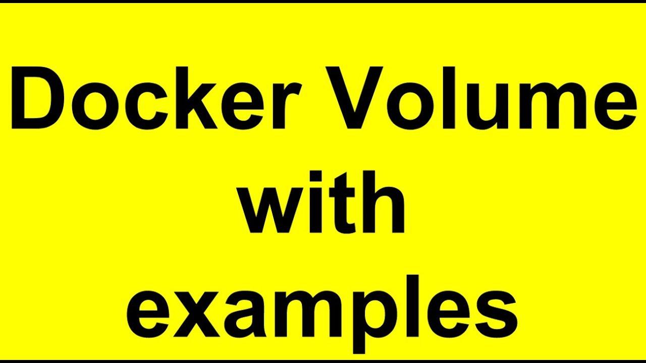 Docker volume tutorial | Docker volume mount | Docker volume with examples
