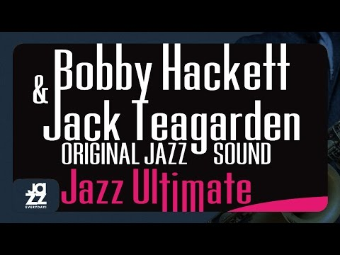 Bobby Hackett, Jack Teagarden - Baby, Won't You Please Come Home