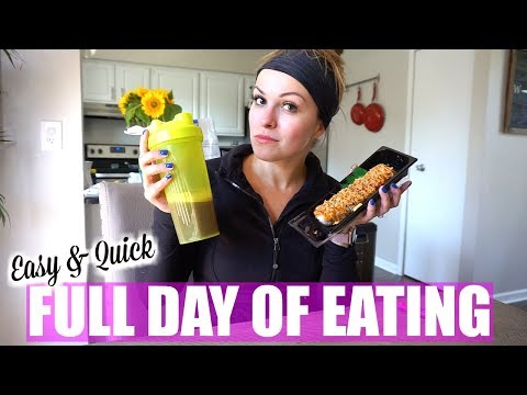 FULL DAY OF EATING - Quick, Healthy, Easy!
