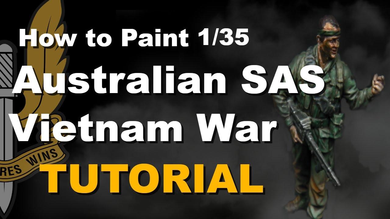 How to paint 135 Bravo 6 Australian SAS Vietnam War