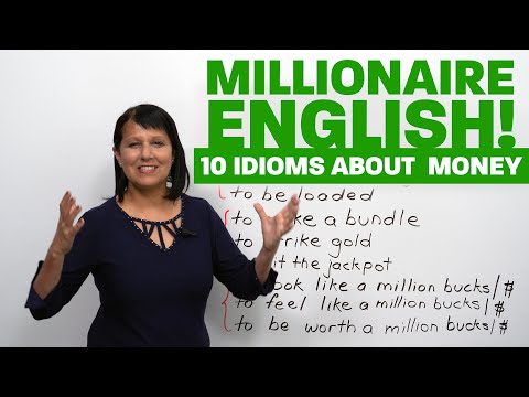 Millionaire English: 10 idioms about money!