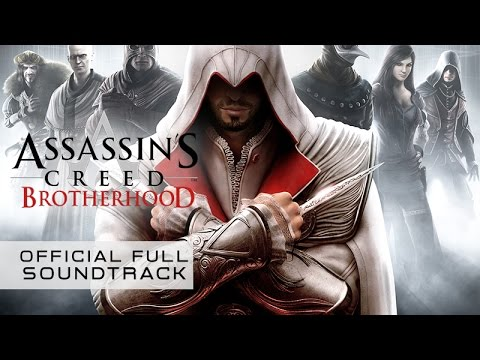 Assassin's Creed Brotherhood (Full Official Soundtrack) by Jesper Kyd