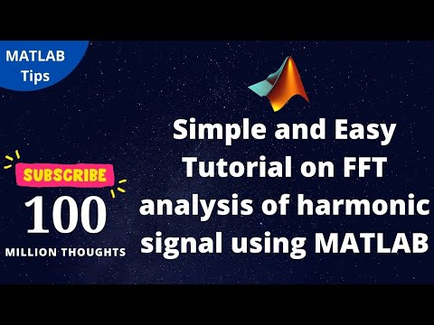 Simple and Easy Tutorial on FFT analysis of harmonic signal using MATLAB