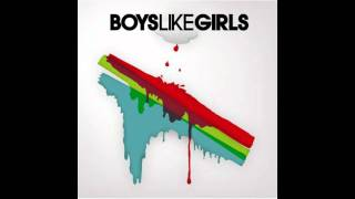 06 Me, You, and My Medication - Boys Like Girls HD (lyrics in description)