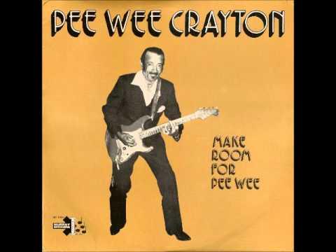 Pee Wee Crayton - When I'm Wrong, I'm Wrong