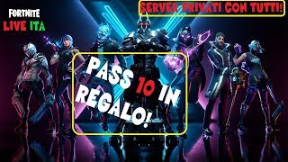 🔴 LIVE FORTNITE SERVER PRIVATI REGALO PASS SEASON 10 TO CHI MY SUPPORT: J1-GABRYDELLE-YT