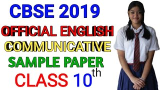 CBSE 2019 Class 10 English Communicative Official Sample Paper