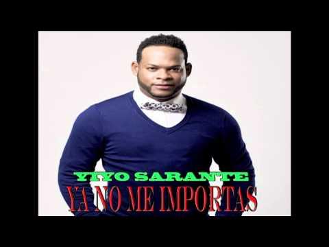 Ya No Me Importas   Yiyo Sarante  Salsa 2014