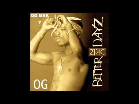 2Pac - 5. U Can Call OG - Better Dayz 2