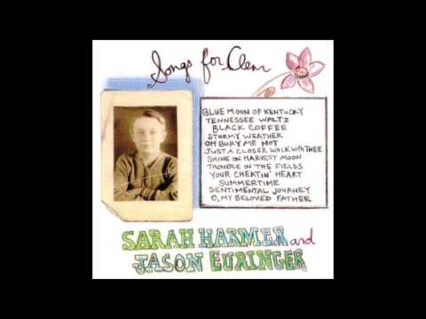 Sarah Harmer and Jason Euringer - O, My Beloved Father (Good Wife)