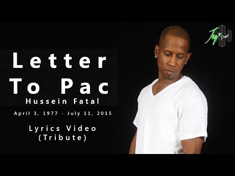 Hussein Fatal - Letter To Pac | Lyrics