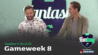 FanTV Fantasy S02: Gameweek 8