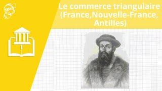 Allô prof - Le commerce triangulaire (France, Nouvelle-France et Antilles)