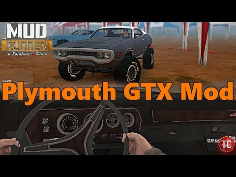 SpinTires Mud Runner: Plymouth GTX Mod! Lifted, Solid Axles, HUGE GRIP + BEST INTERIOR VIEW?