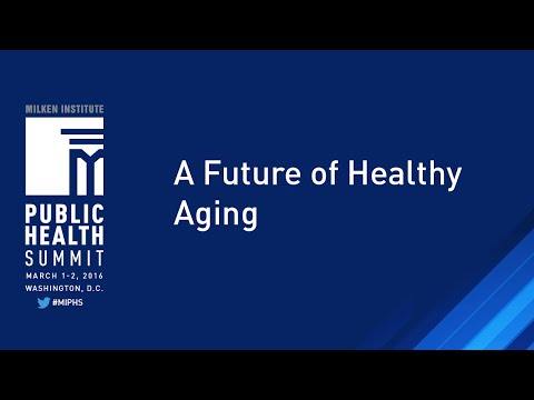 A Future of Healthy Aging