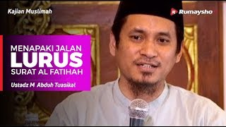 Kajian Muslimah : Menapaki Jalan Yang Lurus - Ustadz M Abduh Tuasikal