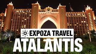 Atlantis Vacation Travel Video Guide