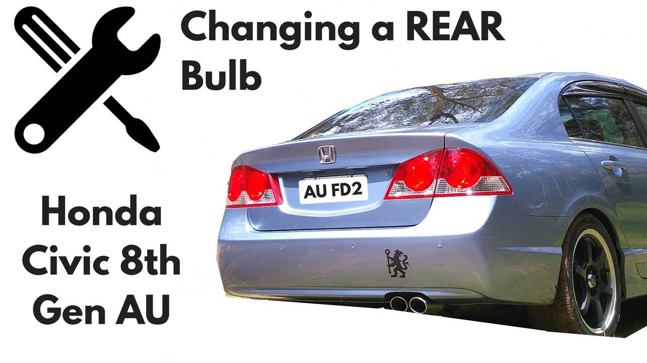 Change Rear Light Bulb In A Honda Civic 2006 8th Gen Fd