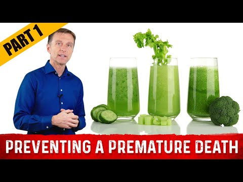 Prevent Premature Death & Live Longer: Part 1