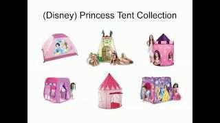 Princess Tent Collection - Disney Princess Tent