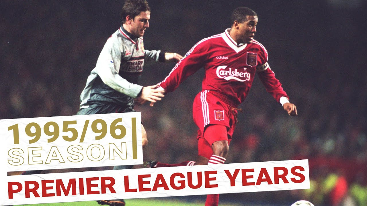 Liverpool's Premier League Years: 1995/96 Season | EVERY GOAL