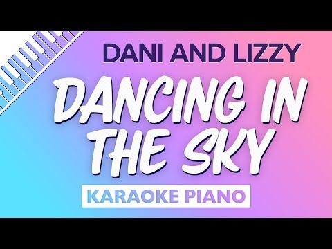 Dancing In The Sky (Piano Karaoke Instrumental) Dani And Lizzy