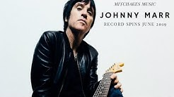 MITCHAKES MUSIC: RECORD SPINS JOHNNY MARR EDITION