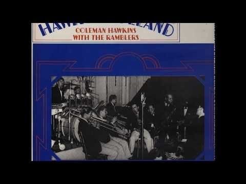 Coleman Hawkins With The Ramblers – The Hawk In Holland (1968) (Full Album)