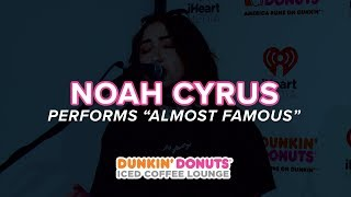 Noah Cyrus Performs Almost Famous Live