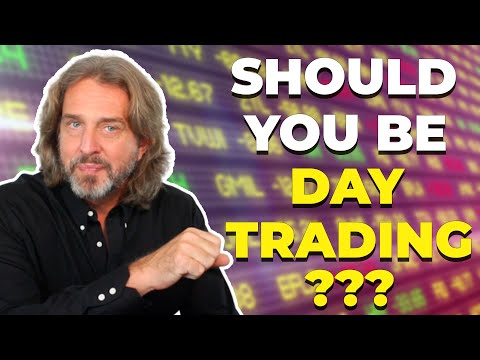 Should You Be Day Trading?